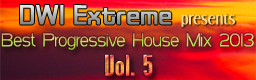 DWI Extreme presents Best Progressive House Mix 2013 Vol. #5